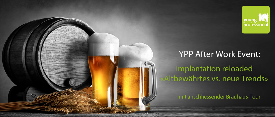 Young Professionals After Work Event – Implantation reloaded